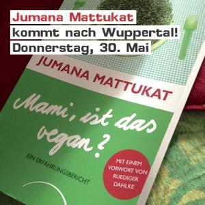 Jumana Mattukat liest aus ihrem Buch »Mami, ist das vegan?